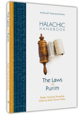 Halachic Handbook - The Laws Of Purim
