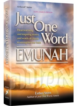 Just One Word - Emunah - By Esther Stern