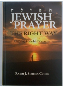 Jewish Prayer: The Right Way