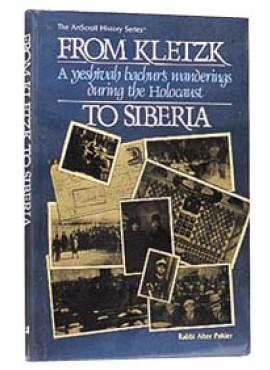 From Kletzk To Siberia