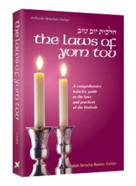 The Laws Of Yom Tov