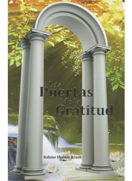 Las Puertas De La Gratitud - The Garden of Gratitude - Spanish
