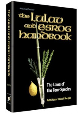 The Lulav And Esrog Handbook