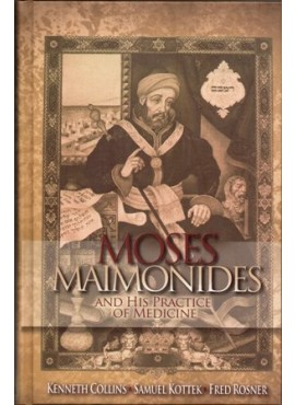 Moses Maimonides and His Practice Of Medicine