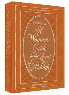 A Woman's Guide To The Laws Of Niddah