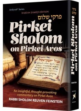 Pirkei Shalom On Pirkei Avos - By Rabbi Sholom Reuven Feinstein