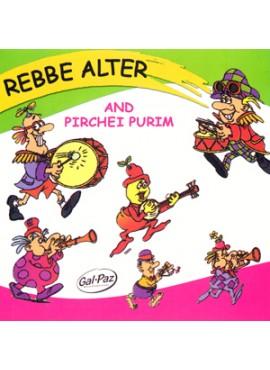 Rebbe Alter And Pirchei Purim - CD