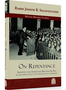 Rabbi Joseph B. Soloveitchik On Repentance