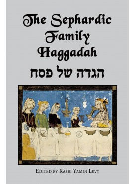 The Sephardic Family Haggadah