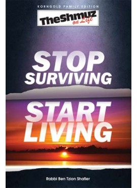 Stop Surviving, Start Living