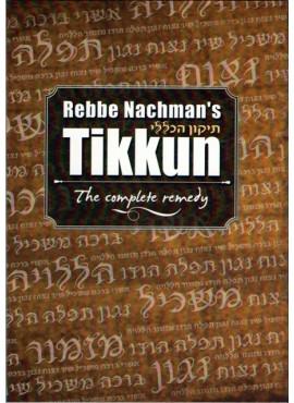 Rebbe Nachman's Tikkun - Tikkun Haklali