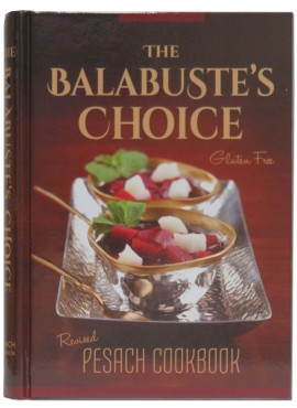 The Balabuste's Choice Revised Pesach Cookbook