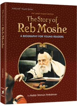 The Story of Reb Moshe